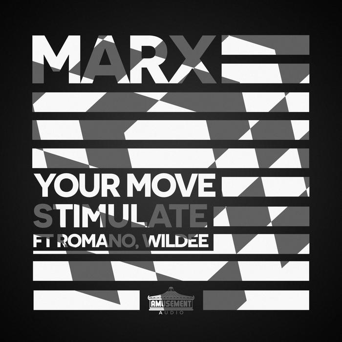MARX - Your Move/Stimulate