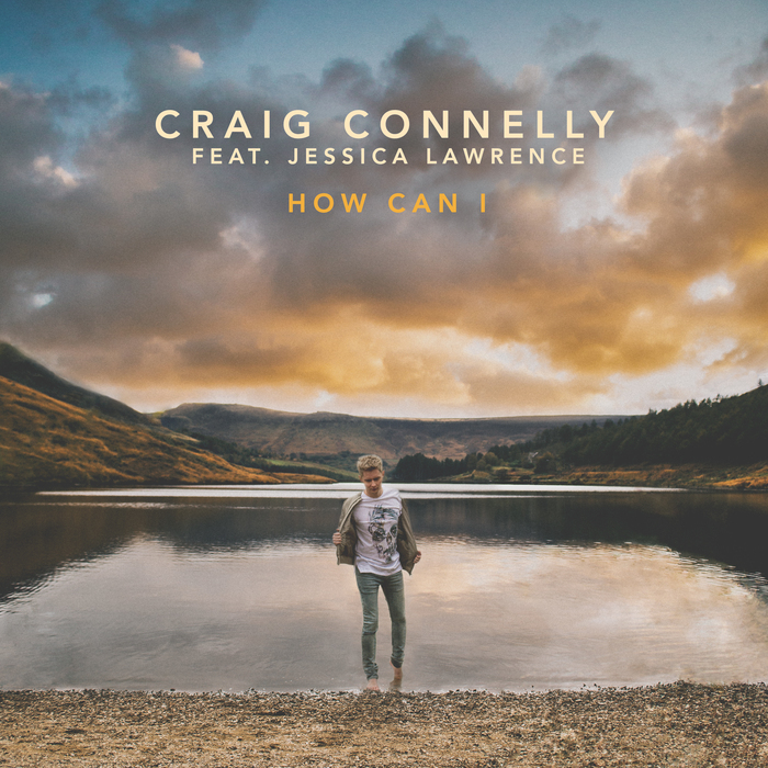CRAIG CONNELLY feat JESSICA LAWRENCE - How Can I