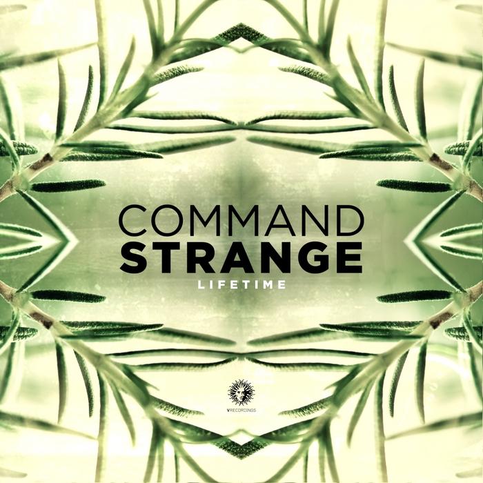 COMMAND STRANGE - Lifetime