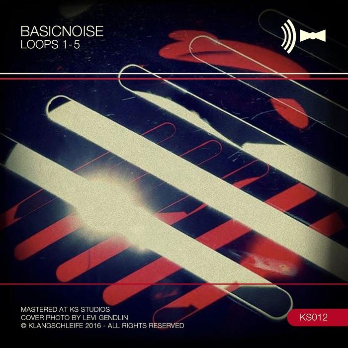 BASICNOISE - Loops 1-5