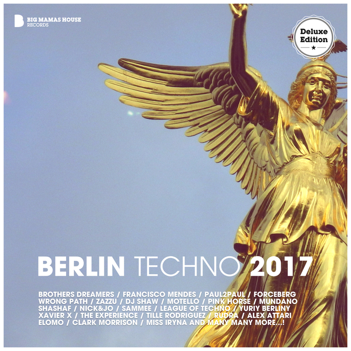 VARIOUS - Berlin Techno 2017 (Deluxe Version)