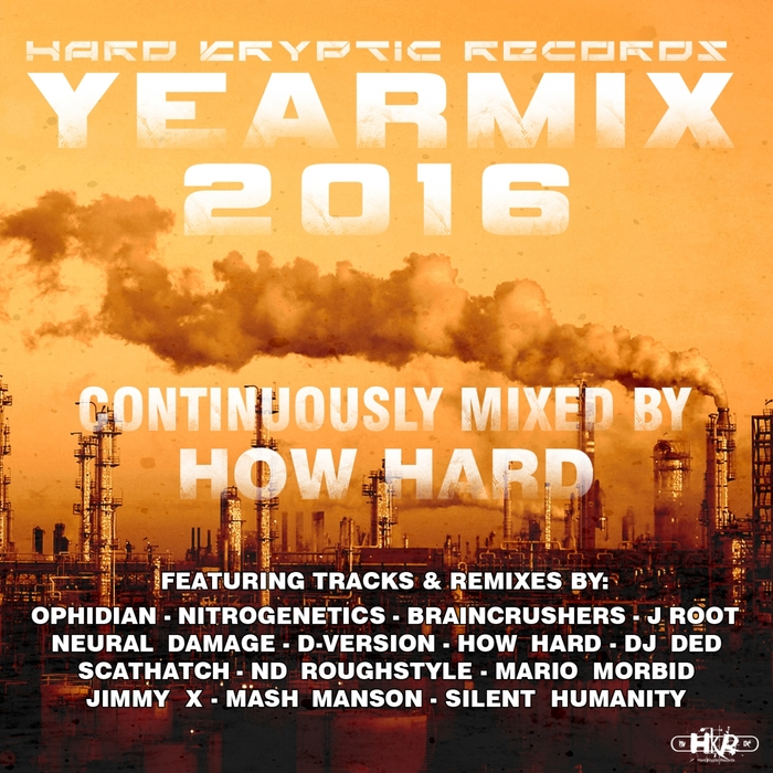 VARIOUS/HOW HARD - Hard Kryptic Records Yearmix 2016 (Continuously Mixed By How Hard)