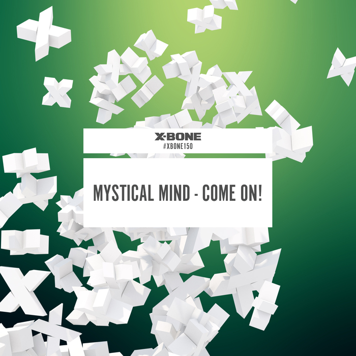 MYSTICAL MIND - Come On!