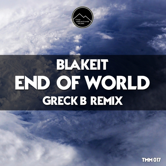 BLAKEIT - End Of World