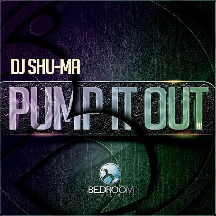 DJ SHU-MA - Pump It