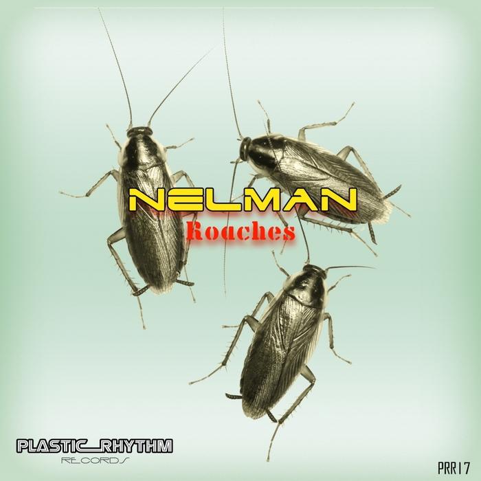 NELMAN - Roaches