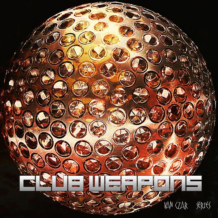 VARIOUS/VAN CZAR - Club Weapons Vol 1