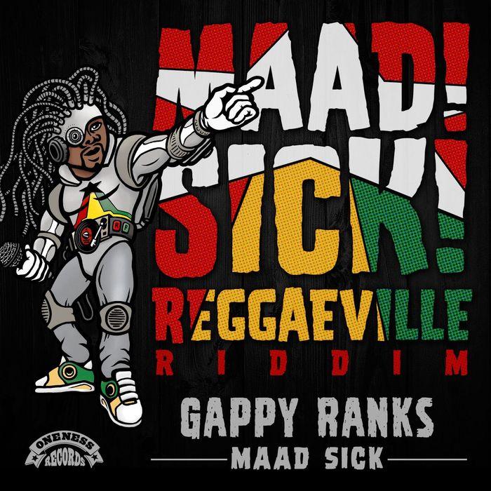 GAPPY RANKS - Maad Sick