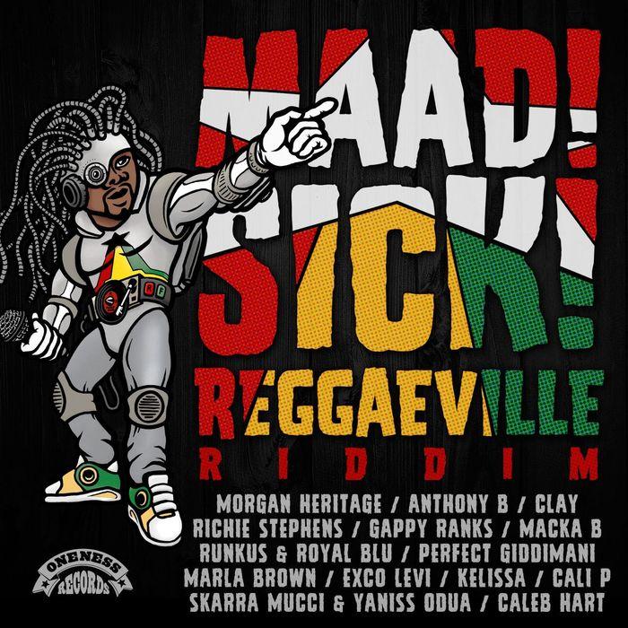 VARIOUS - Maad Sick Reggaeville Riddim (Oneness Records Presents)