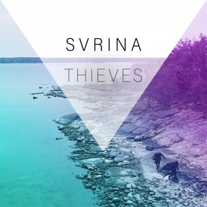 SVRINA - Thieves