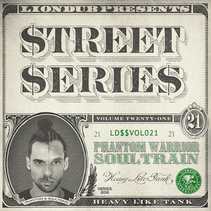 PHANTOM WARRIOR & SOULTRAIN - Liondub Street Series Vol 21 - Heavy Like Tank