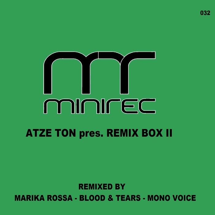 MARIKA ROSSA/BLOOD & TEARS/MONO VOICE - Atze Ton Presents Remix Box II