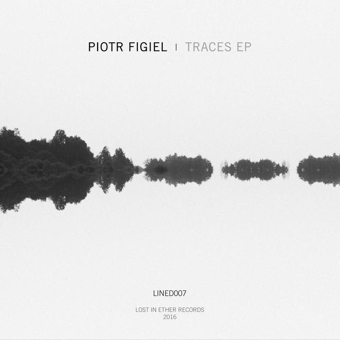 PIOTR FIGIEL - Traces EP