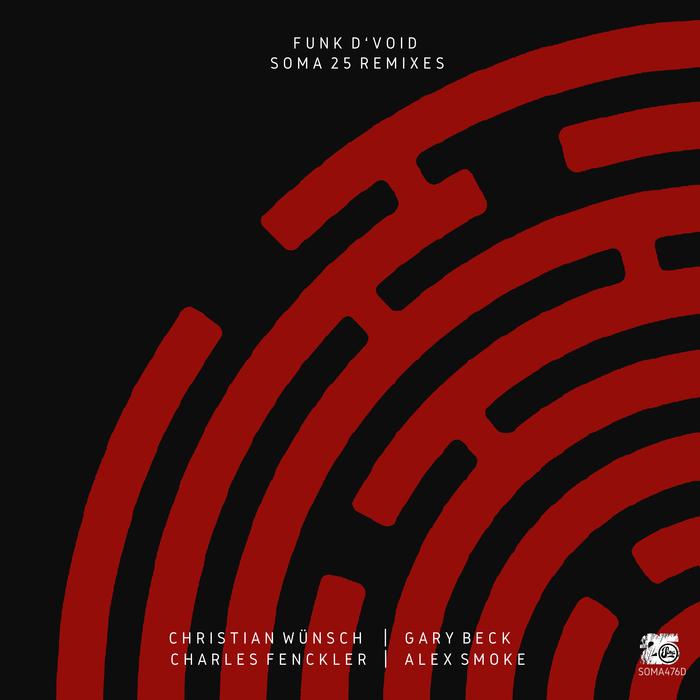 FUNK D'VOID - Soma25 (Remixes)