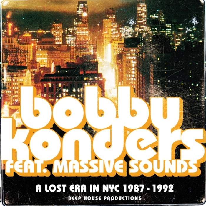VARIOUS - A Lost Era In NYC 1987 - 1992