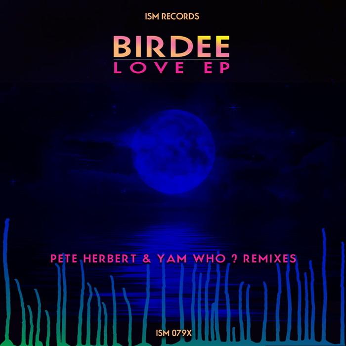 BIRDEE - Love EP