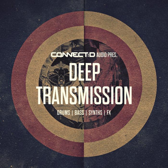 CONNECT:D AUDIO - Deep Transmission (Sample Pack WAV/APPLE)