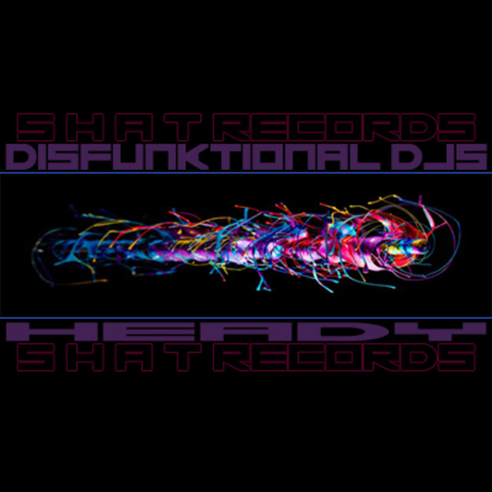 DISFUNKTIONAL DJS - Heady