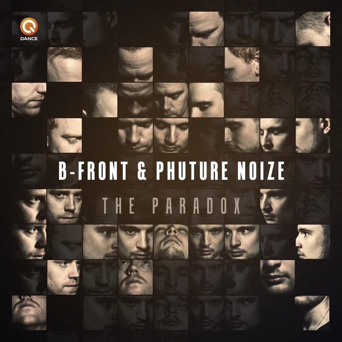 B-FRONT & PHUTURE NOIZE - The Paradox
