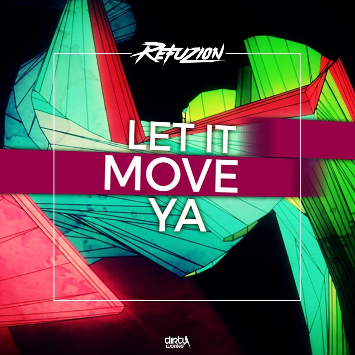 REFUZION - Move Ya