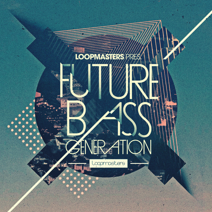 LOOPMASTERS - Future Bass Generation (Sample Pack WAV/APPLE/LIVE/REASON)