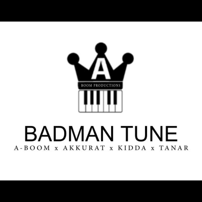 Badman Tune by A Boom/Akkurat/Kidda/Tanar on MP3, WAV, FLAC
