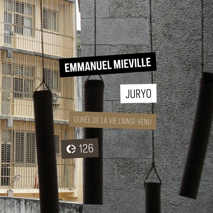 EMMANUEL MIEVILLE - Juryo/Dure De La Vie De L'ainsi-venu