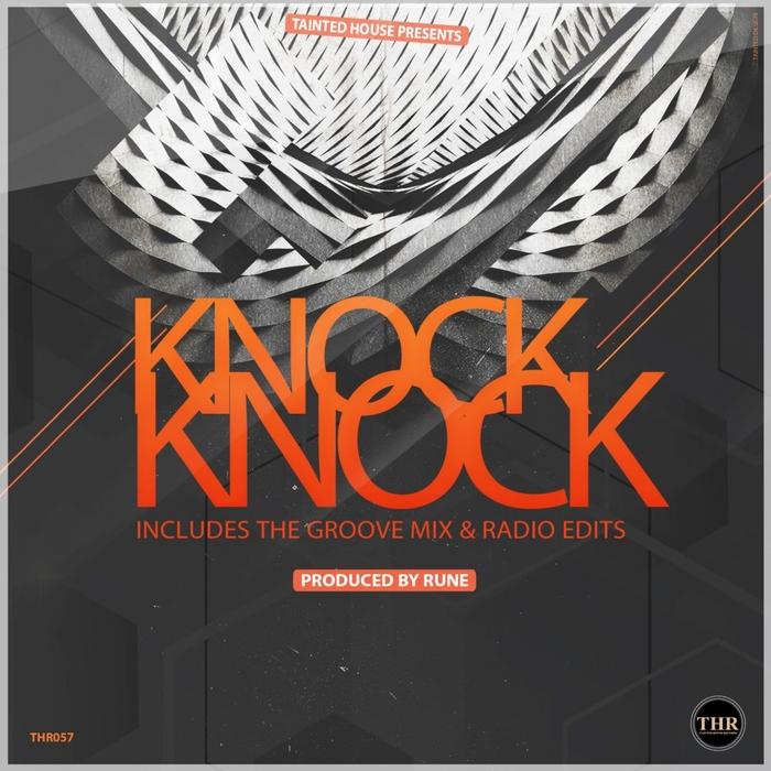 RUNE - Knock Knock