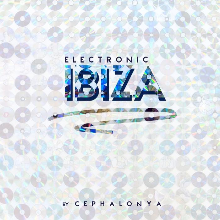 CEPHALONYA - Electronic Ibiza
