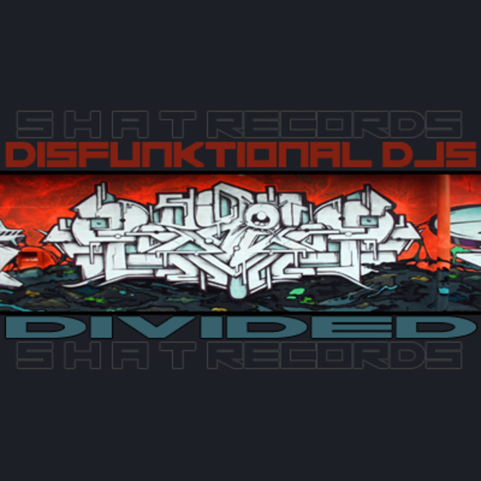 DISFUNKTIONAL DJS - Divided