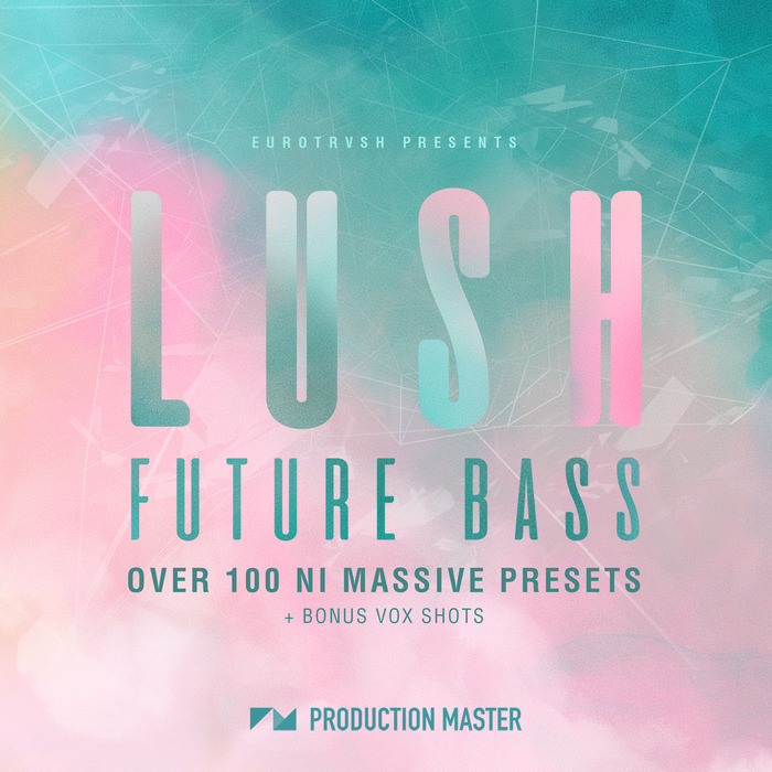 PHILOSOPHY - Lush Future Bass NI Massive Presets Vol 1 (Sample Pack)