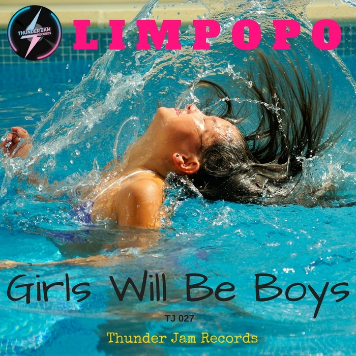 LIMPOPO - Girls Will Be Boys