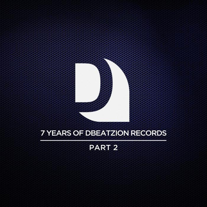 VARIOUS - 7 Years Of Dbeatzion Records (Part 2)