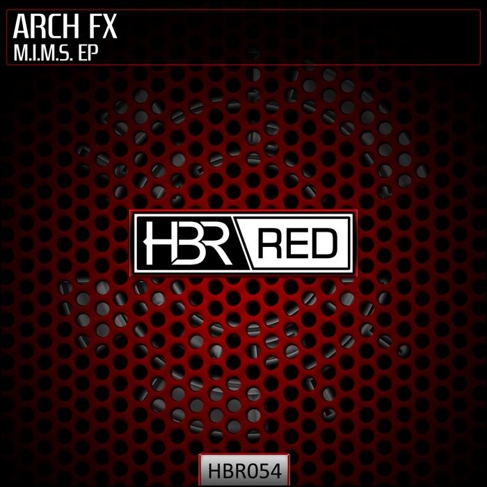ARCH FX - M.I.M.S. EP