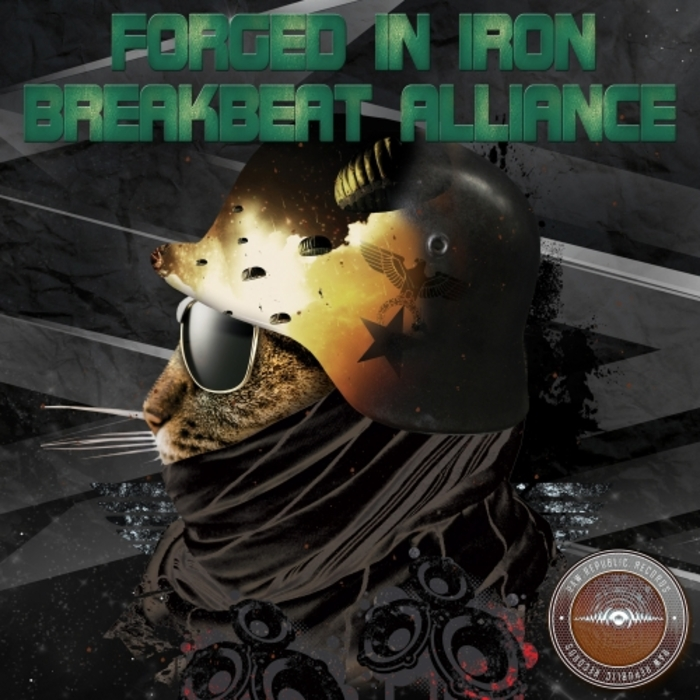 BREAKBEAT ALLIANCE - Forged In Iron