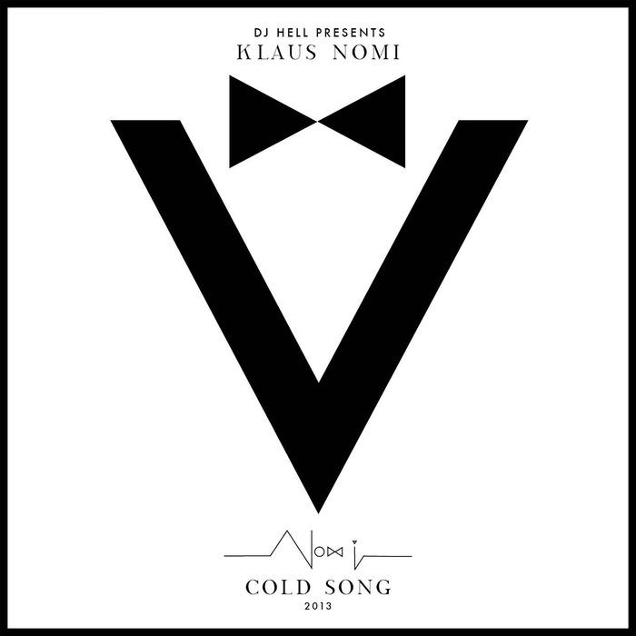 KLAUS NOMI/DJ HELL - Cold Song 2013