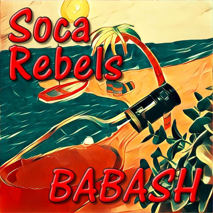 SOCA REBELS - Babash