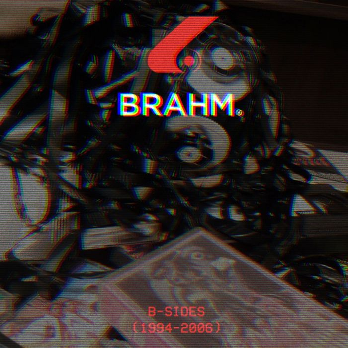 BRAHM - Divided By Infinity (B-Sides 1994-2006)