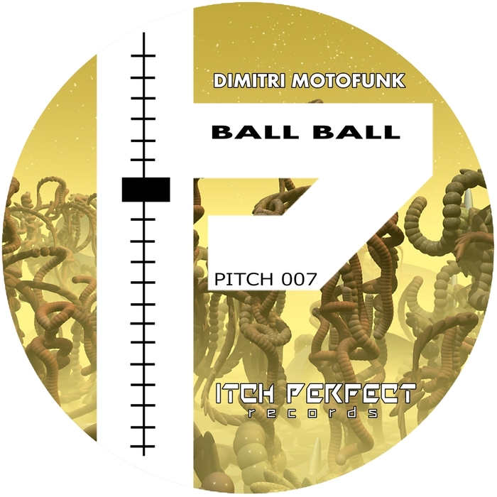 DIMITRI MOTOFUNK - Ball Ball