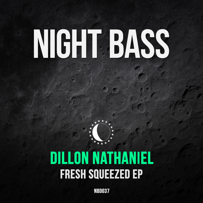 DILLON NATHANIEL - Fresh Squeezed