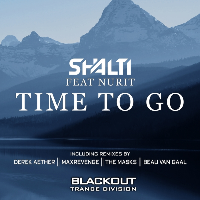 SHALTI feat NURIT - Time To Go