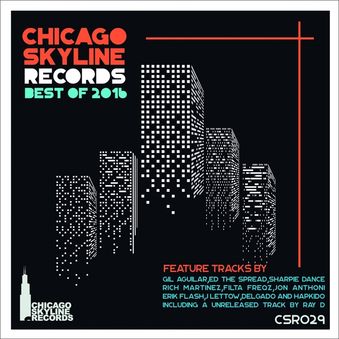 VARIOUS - Chicago Skyline Records Best Of 2016