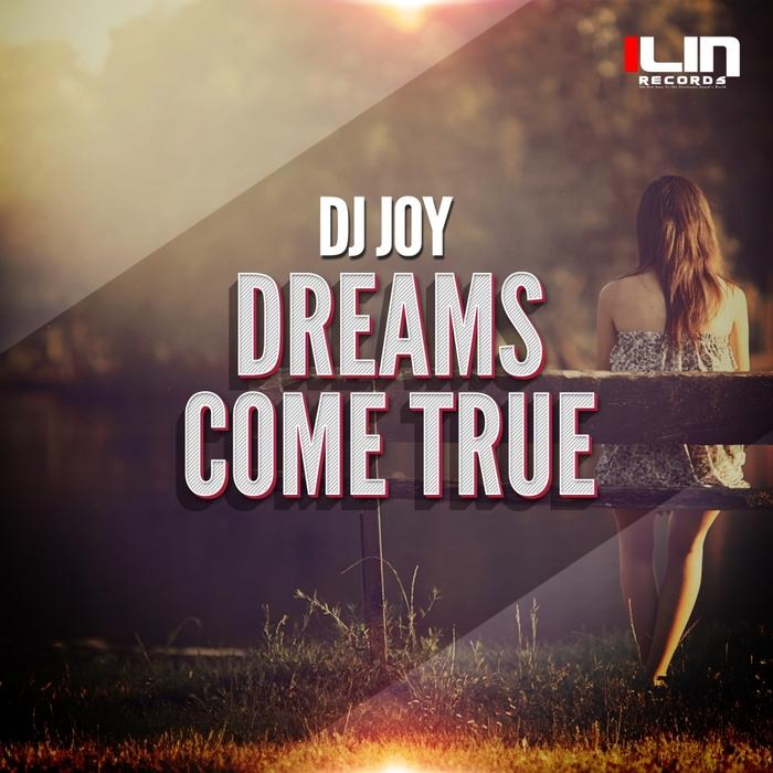 DJ JOY - Dreams Come True