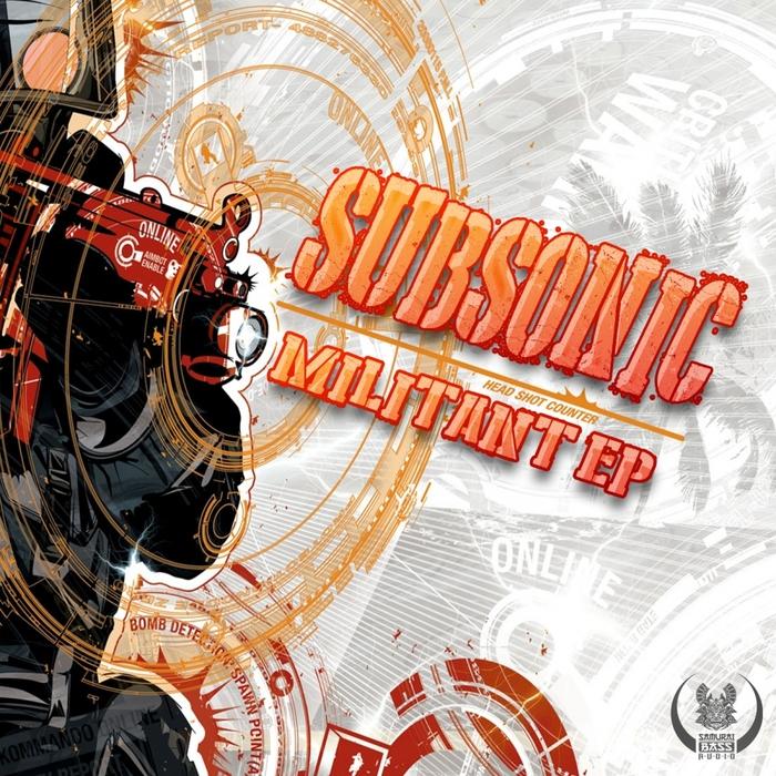 SUBSONIC - Militant EP