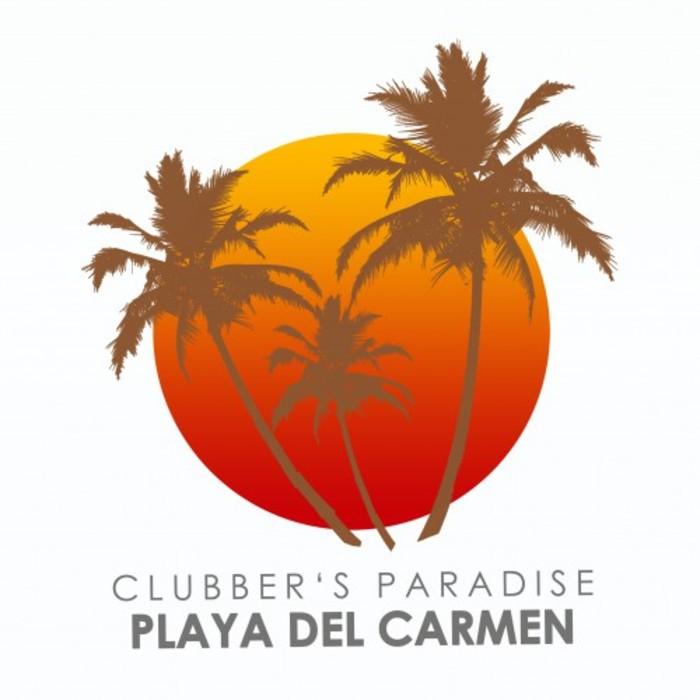 VARIOUS - Clubber's Paradise/Playa Del Carmen