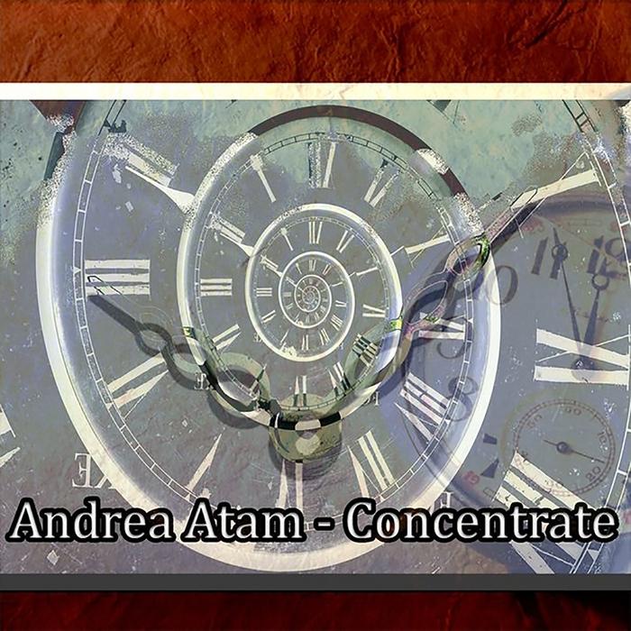 ANDREA ATAM - Concentrate