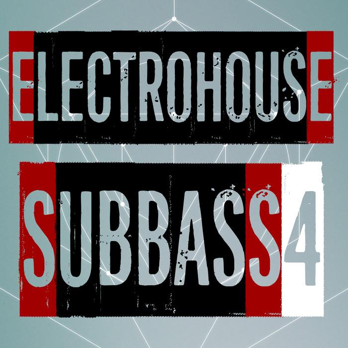 VARIOUS - Electrohouse Subbass Vol 4