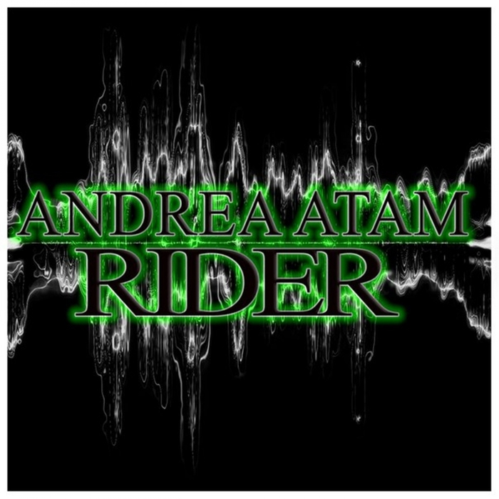 Rider Mp3 Songs Download: Rider By Andrea Atam On MP3, WAV, FLAC, AIFF & ALAC At