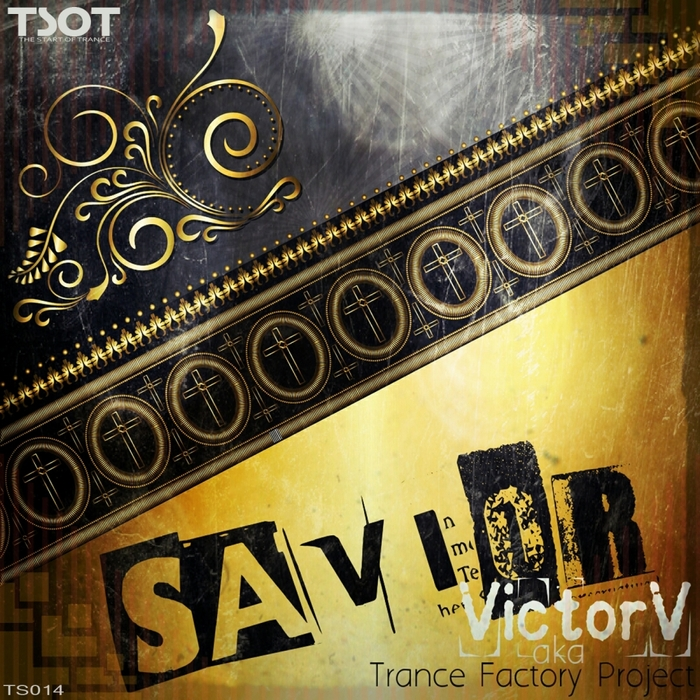 VICTOR V aka TRANCE FACTORY PROJECT - Savior