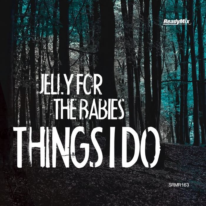 JELLY FOR THE BABIES - Things I Do